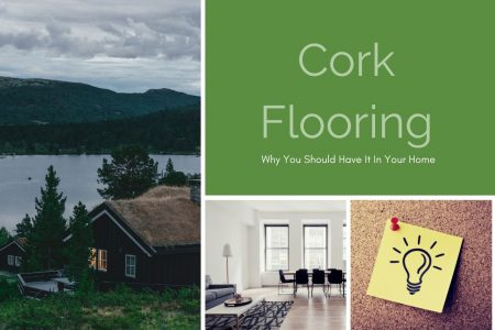 Cork Flooring: Why You Should Have It In Your Home